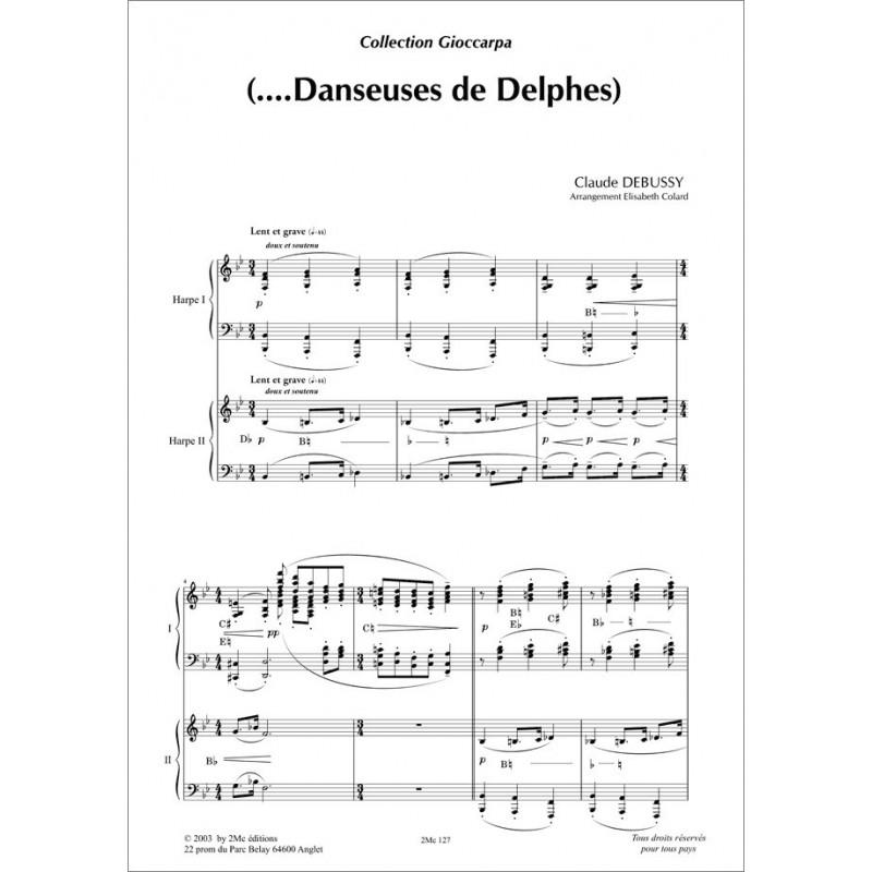 (...Danseuses de Delphes) Debussy pour 2 harpes
