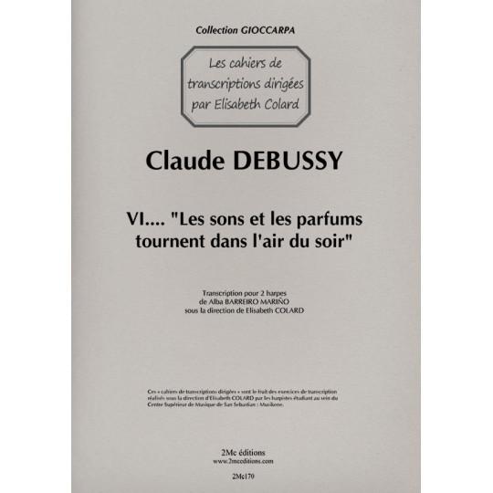 Debussy Les sons et les parfums...