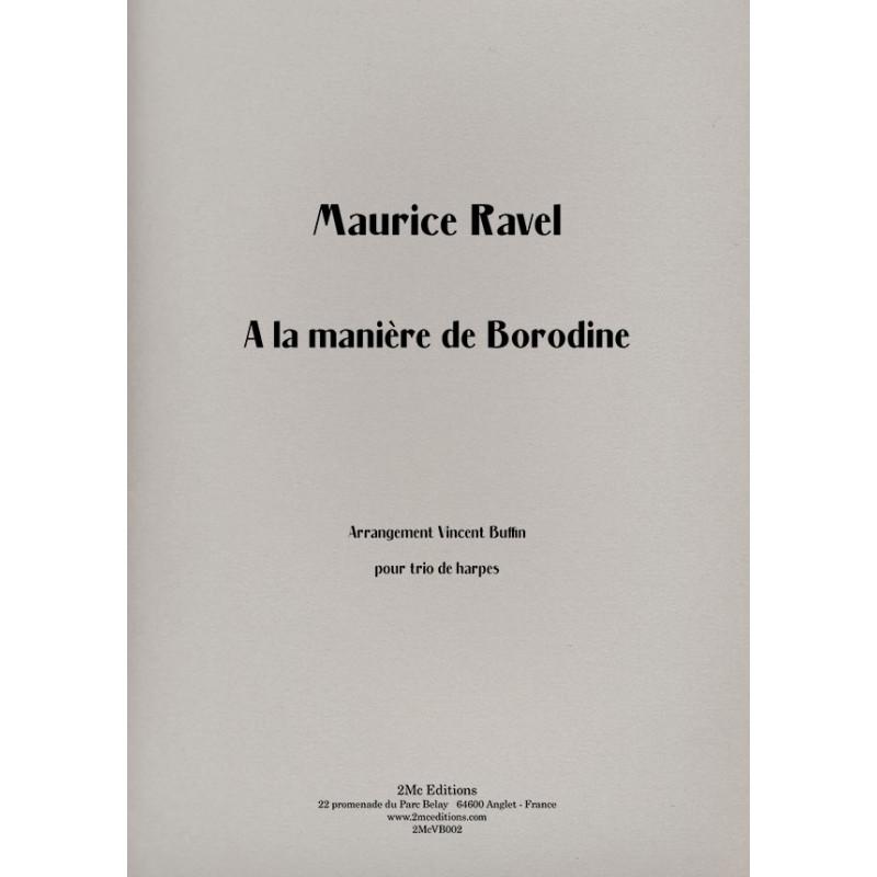 Ravel A la manière de Borodine pour trio de harpes