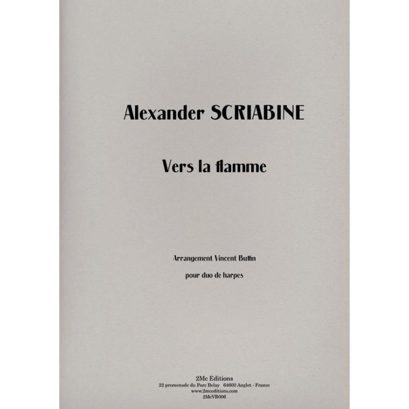 Scriabine - Vers la flamme