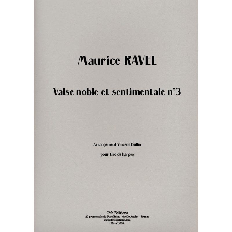Ravel Valse noble et sentimentale n°3
