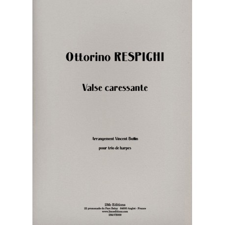 Respighi  Valse caressante