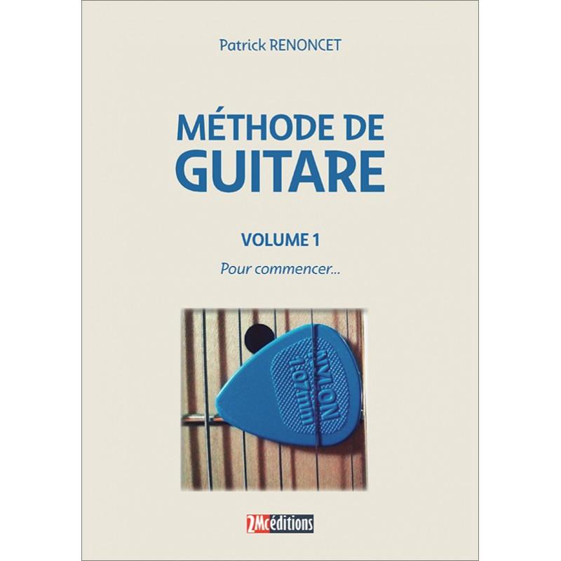 Méthode de Guitare vol 1 P.Renoncet