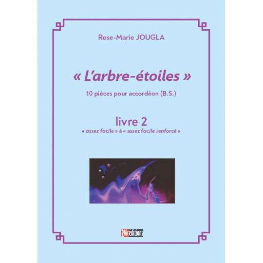 L'arbre étoiles Livre 2 pour accordéon